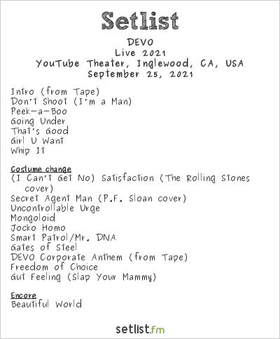 DEVO Setlist YouTube Theater, Inglewood, CA, USA, Live 2021