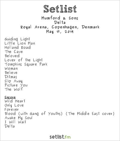 Mumford & Sons Setlist Royal Arena, Copenhagen, Denmark 2019, Delta
