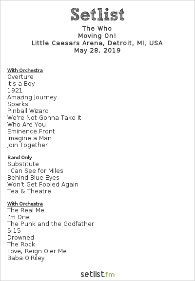 The Who Setlist Little Caesars Arena, Detroit, MI, USA 2019, Moving On!