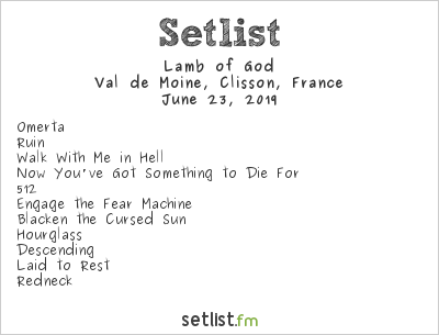 Lamb of God Setlist Hellfest 2019 2019