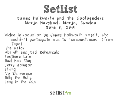 James Holkworth and the Coolbenders Setlist Sweden Rock Festival 2019 2019