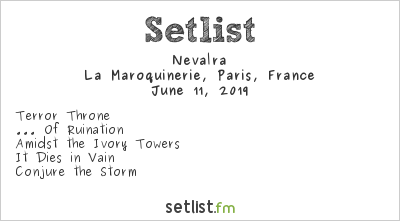 Nevalra Setlist La Maroquinerie, Paris, France 2019