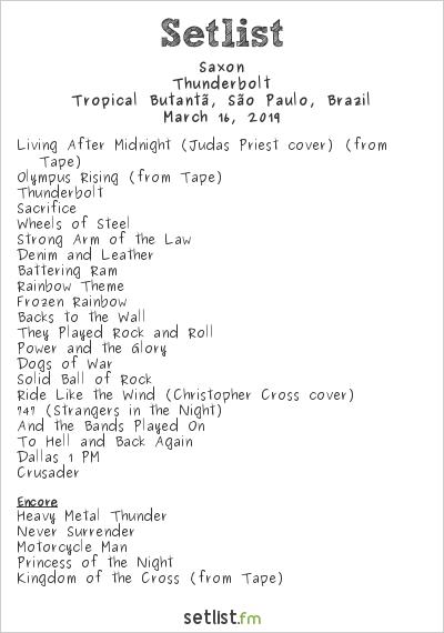 Saxon Setlist Tropical Butantã, São Paulo, Brazil 2019, Thunderbolt