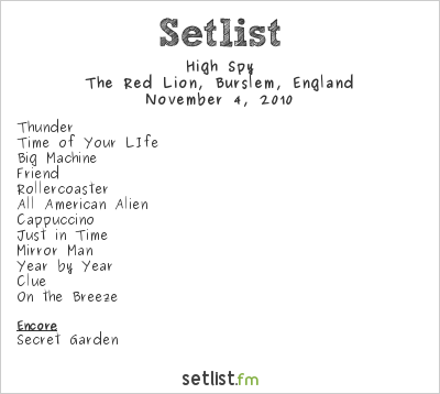 High Spy Setlist The Red Lion, Burslem, England 2010