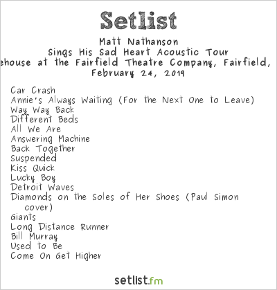 Matt Nathanson Setlist The Warehouse at the Fairfield Theatre Company, Fairfield, CT, USA 2019, Sings His Sad Heart Acoustic Tour