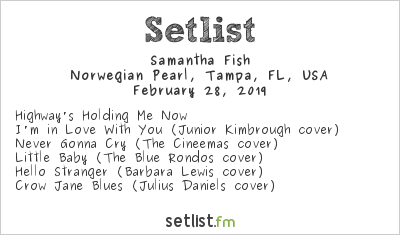 Samantha Fish Setlist Keeping the Blues Alive at Sea V 2019 2019