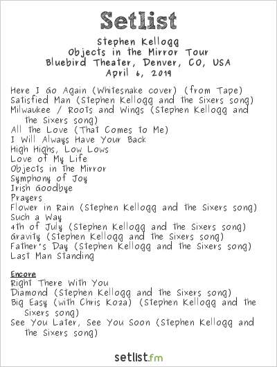 Stephen Kellogg Setlist Bluebird Theater, Denver, CO, USA 2019, Objects in the Mirror Tour