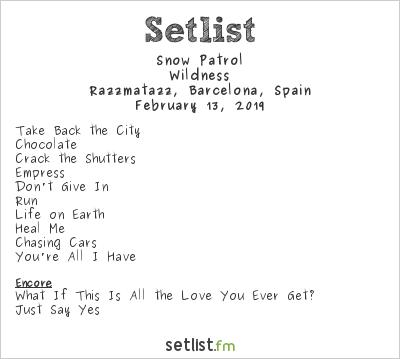 Snow Patrol Setlist Razzmatazz, Barcelona, Spain 2019, Wildness