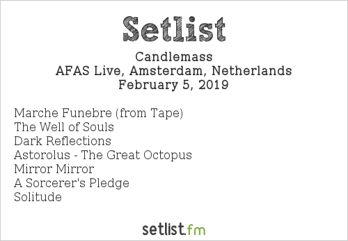 Candlemass Setlist AFAS Live, Amsterdam, Netherlands 2019