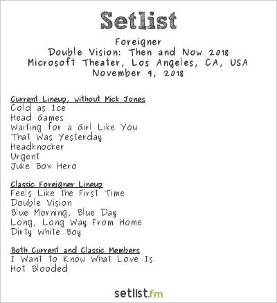 Foreigner Setlist Microsoft Theater, Los Angeles, CA, USA, Double Vision: Then and Now 2018