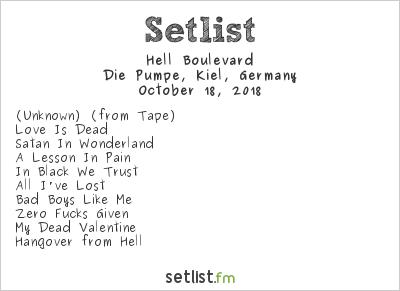 Hell Boulevard Setlist Die Pumpe, Kiel, Germany 2018