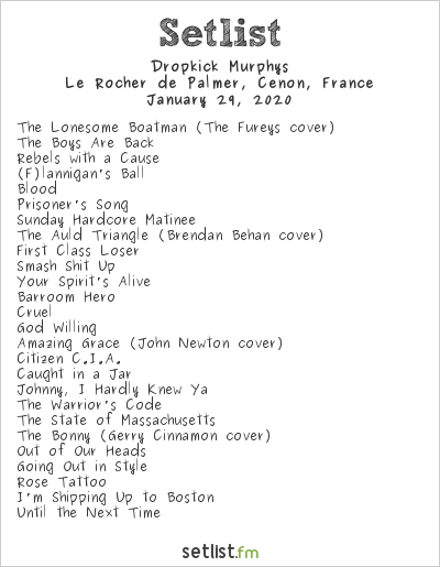 Dropkick Murphys Setlist Le Rocher de Palmer, Cenon, France 2020