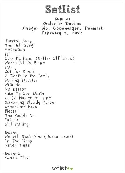 Sum 41 Setlist Amager Bio, Copenhagen, Denmark 2020, Order in Decline