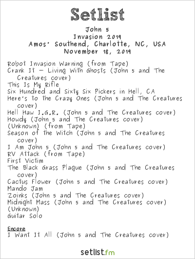 John 5 and The Creatures Setlist Amos' Southend, Charlotte, NC, USA, Invasion 2019