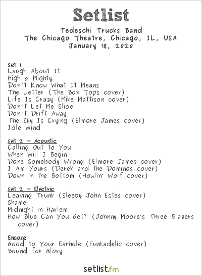 Tedeschi Trucks Band Setlist The Chicago Theatre, Chicago, IL, USA 2020