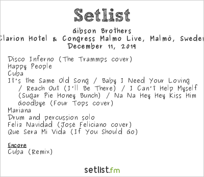 Gibson Brothers Setlist Clarion Hotel & Congress Malmo Live, Malmö, Sweden 2019