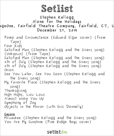 Stephen Kellogg Setlist StageOne, Fairfield Theatre Company, Fairfield, CT, USA 2019, Alone for the Holidays