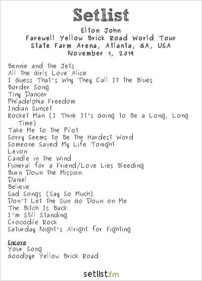 Elton John Setlist State Farm Arena, Atlanta, GA, USA 2019, Farewell Yellow Brick Road World Tour