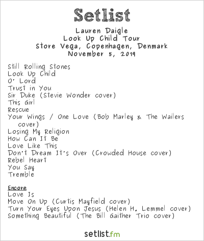 Lauren Daigle Setlist Store Vega, Copenhagen, Denmark 2019, Look Up Child Tour