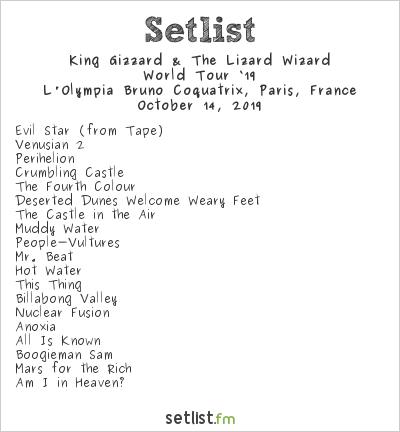 King Gizzard & The Lizard Wizard Setlist L'Olympia Bruno Coquatrix, Paris, France 2019, World Tour '19