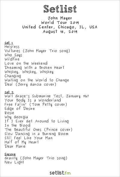 John Mayer Setlist United Center, Chicago, IL, USA, World Tour 2019