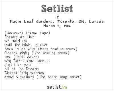 FM Setlist Maple Leaf Gardens, Toronto, ON, Canada 1986
