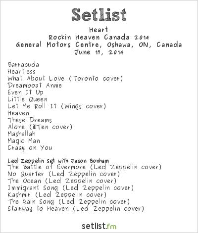 Heart Setlist General Motors Centre, Oshawa, ON, Canada, Rockin Heaven Canada 2014