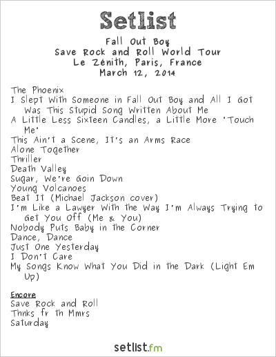 Fall Out Boy Setlist Le Zénith, Paris, France, Save Rock and Roll European Tour 2014