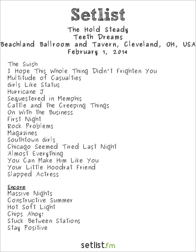 The Hold Steady Setlist Beachland Ballroom And Tavern, Cleveland, OH, USA 2014