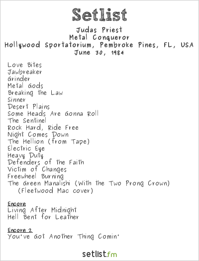 Judas Priest Setlist Hollywood Sportatorium, Pembroke Pines, FL, USA 1984, Metal Conqueror