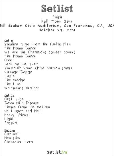Phish Setlist Bill Graham Civic Auditorium, San Francisco, CA, USA, Fall Tour 2014