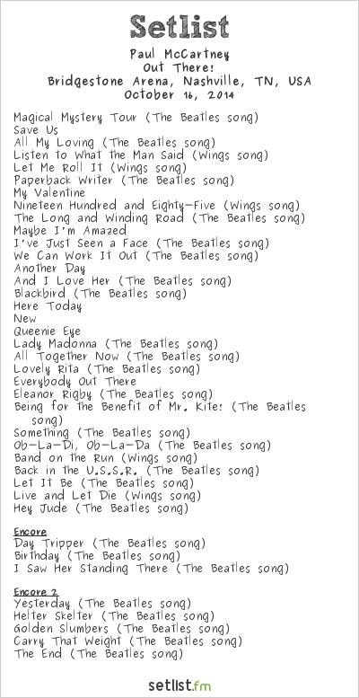 Paul McCartney Setlist Bridgestone Arena, Nashville, TN, USA 2014, Out There! Tour
