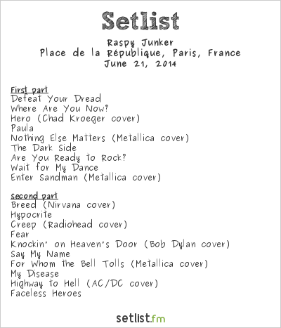 Raspy Junker Setlist Fête de la Musique 2014 2014