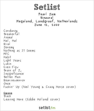 Pearl Jam Setlist Pinkpop 2000 2000, Binaural
