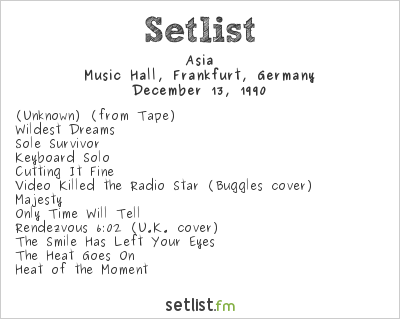 Asia Setlist Music Hall, Frankfurt, Germany 1990
