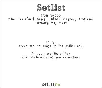 Don Broco Setlist Craufurd Arms, Milton Keynes, England 2012