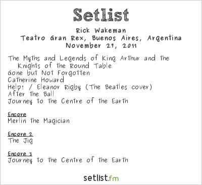 Rick Wakeman Setlist Teatro Gran Rex, Buenos Aires, Argentina 2011