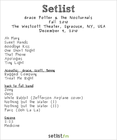 Grace Potter and the Nocturnals Setlist Westcott Theater, Syracuse, NY, USA, WInter 2010