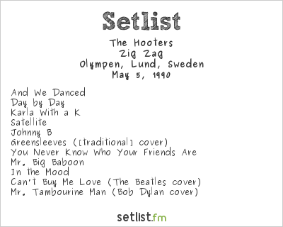 The Hooters Setlist Olympen, Lund, Sweden 1990, 1990 European Tour