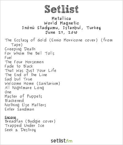 Metallica Setlist Sonisphere Festival, Istanbul, Turkey 2010, World Magnetic
