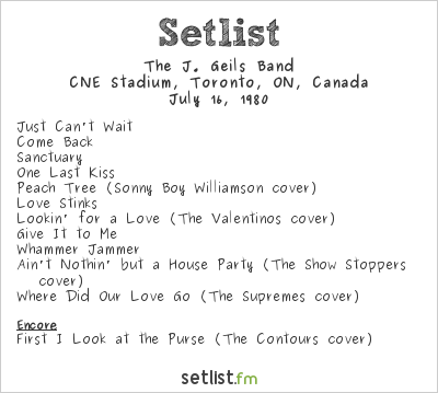 The J. Geils Band Setlist CNE Stadium, Toronto, ON, Canada 1980