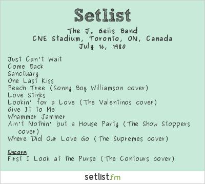 The J. Geils Band Setlist CNE Stadium, Toronto, ON, Canada 1980