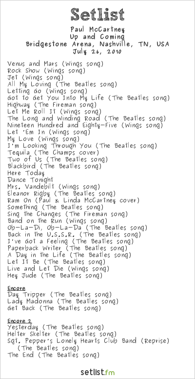 Paul McCartney Setlist Bridgestone Arena, Nashville, TN, USA 2010, Up and Coming Tour