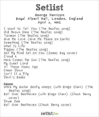 George Harrison Setlist Royal Albert Hall, London, England 1992