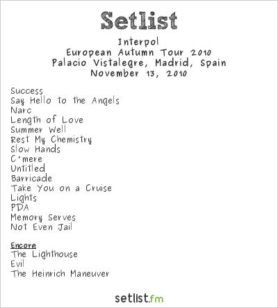Interpol Setlist Palacio Vistalegre, Madrid, Spain 2010