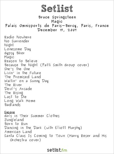 Bruce Springsteen Setlist Palais Omnisports de Paris-Bercy, Paris, France 2007, Magic