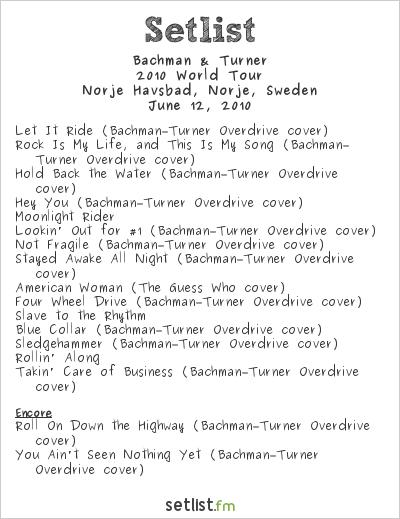 Bachman & Turner Setlist Sweden Rock Festival 2010 2010