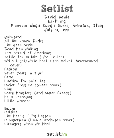 David Bowie Setlist Rocce Rosse Festival, Àrbatax, Italy 1997, Earthling Tour