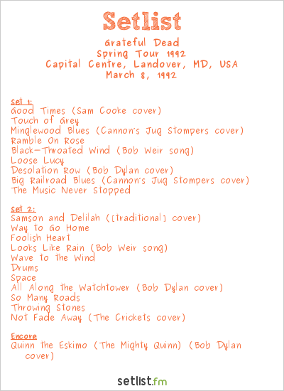 Grateful Dead Setlist Capital Centre, Landover, MD, USA, Winter Tour 1992