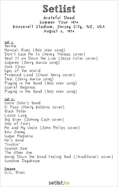 Grateful Dead Setlist Roosevelt Stadium, Jersey City, NJ, USA, Summer Tour 1974